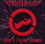 Can't Slow Down [1-CD]