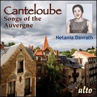 Canteloube: Songs of the Auvergne [24 Tracks] - Netania Davrath (soprano); Pierre de la Roche (conductor)