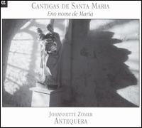 Cantigas de Santa Maria: Eno nome de Maria - Antequera; Johannette Zomer (vocals)