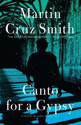 Canto for a Gypsy - Smith, Martin Cruz