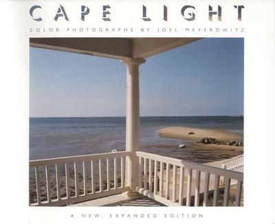 Cape Light: Color Photographs - A New Expanded Edition - Meyerowitz, Joel, and Ackley, Clifford S (Foreword by)