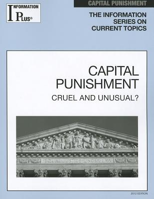 Capital Punishment: Cruel and Unusual? - Evans, Kim Masters