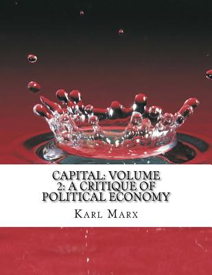 Capital: Volume 2: A Critique of Political Economy - Marx, Karl, and Hockin, Doug (Translated by)