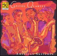 Capitol Quartet: American Sketches - Capitol Quartet