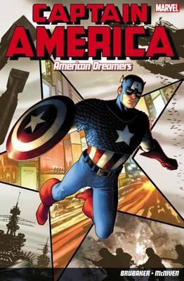 Captain America: American Dreamers: Brubaker Vol. 1-6 - McNiven, Steve (Illustrator), and Brubaker, Ed