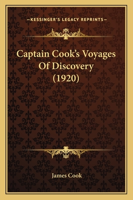 Captain Cook's Voyages of Discovery (1920) - Cook, James