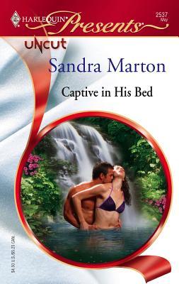 Captive in His Bed - Marton, Sandra