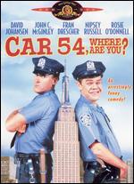 Car 54, Where Are You? - Bill Fishman