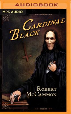 Cardinal Black - McCammon, Robert