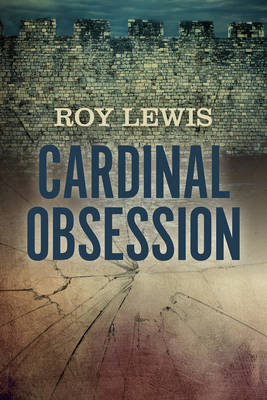 Cardinal Obsession - Lewis, Roy
