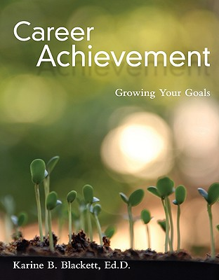 Career Achievement: Growing Your Goals - Blackett, Karine