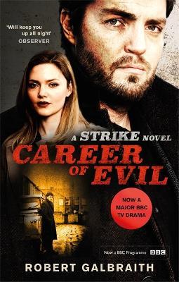 Career of Evil: Cormoran Strike Book 3 - Galbraith, Robert