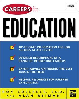 Careers in Education - Edelfelt, Roy A, and Reiman, Alan J, and Edelfelt Roy