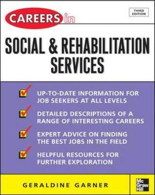 Careers in Social and Rehabilitation Services - Garner, Geraldine