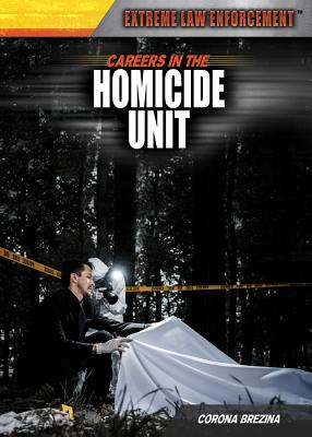 Careers in the Homicide Unit - Brezina, Corona