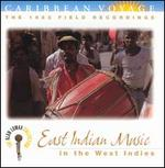 Caribbean Voyage: East Indian Music in the West Indies