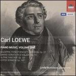 Carl Loewe: Piano Music, Vol. 1