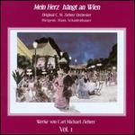 Carl Michael Ziehrer, Vol. 1: Mein Herz Hängt an Wien