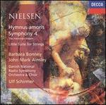 """Carl Nielsen: Hymnus amoris; Symphony 4 """"The Inextinguishable""""; Little Suite for Strings - Barbara Bonney (soprano); Bo Anker Hansen (bass); John Mark Ainsley (tenor); Lars Pedersen (tenor);..."""