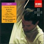 Carl Orff: Carmina Burana; Ravel: Bol?ro