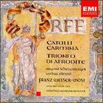 Carl Orff: Catulli Carmina; Trionfo di Afrodite