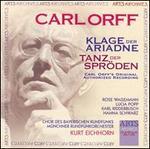 Carl Orff: Klage der Ariadne; Tanz der Spröden
