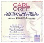 Carl Orff: Trionfi, Vol. 2 - Catulli Carmina; Trionfi di Afodite