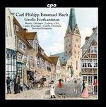 Carl Philipp Emanuel Bach: Große Festkantaten