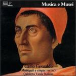 Carlo Gesualdo: Madrigali a cinque voci