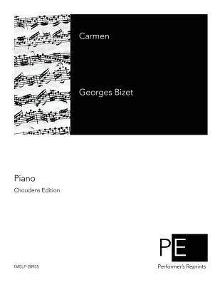 Carmen - Bizet, Georges