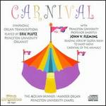 Carnival: Symphonic Organ Transcriptions
