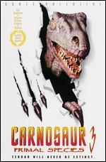 Carnosaur 3: Primal Species