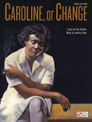 Caroline, or Change - Tesori, Jeanine