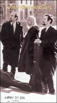 Carry It On [Bonus DVD] - Peter, Paul and Mary