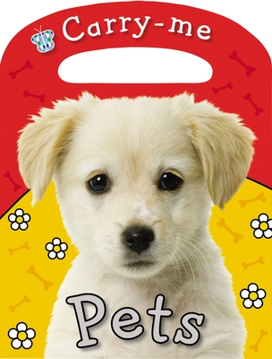 Carry-Me Pets - Bicknell, Joanna
