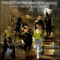 Carry on Up the Charts: The Best of the Beautiful South - The Beautiful South