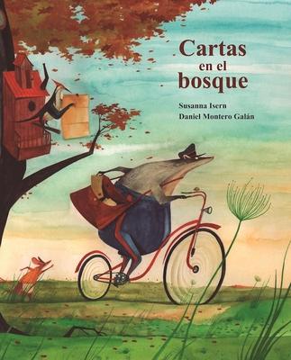 Cartas En El Bosque - Isern, Susanna, and Montero Galan, Daniel (Illustrator)