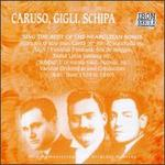 Caruso, Gigli, Schipa Sing the Best of the Neapolitan Songs