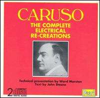 Caruso: The Complete Electrical Re-Creations - Antonio Scotti (baritone); Enrico Caruso (tenor); Herbert Dawson (organ); London Symphony Orchestra