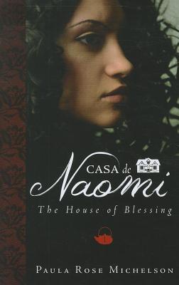 Casa de Naomi - Michelson, Paula Rose