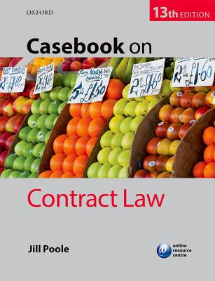 Casebook on Contract Law - Poole, Jill