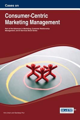 Cases on Consumer-Centric Marketing Management - Jham, VIMI