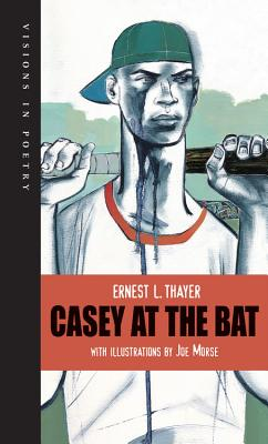 Casey at the Bat - Thayer, Ernest L