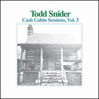 Cash Cabin Sessions, Vol. 3 - Todd Snider