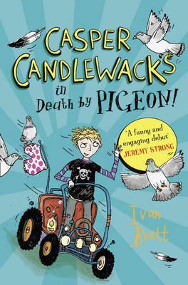 Casper Candlewacks in Death by Pigeon! - Brett, Ivan