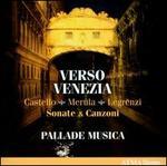 Castella, Merula, Legrenzi: Verso Venezia