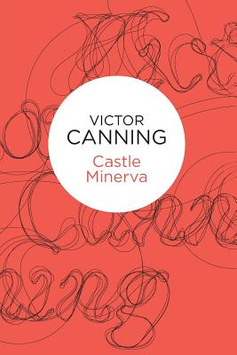 Castle Minerva - Canning, Victor