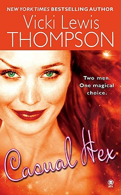 Casual Hex - Thompson, Vicki Lewis