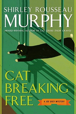 Cat Breaking Free - Murphy, Shirley Rousseau