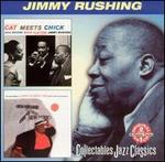 Cat Meets Chick/The Jazz Odyssey of James Rushing, Esq.